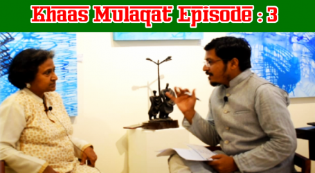 Khaas Mulaqat with Miss Sangeeta Gupta, Ex Income Tax Commissioner: Episode: 3