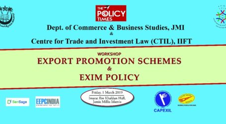 A workshop on'Export Promotion Schemes & EXIM Policy'