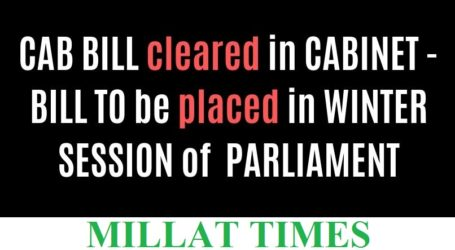 Citizenship (Amendment) Bill set to be tabled in 'WINTER SESSION' of 'PARLIAMENT'