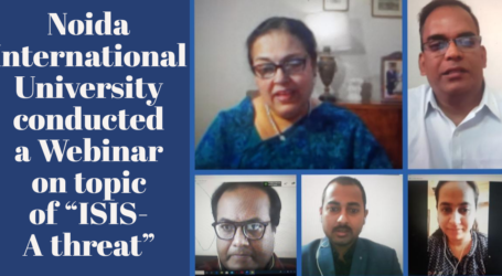 "Noida International University conducted a Webinar on topic of ""ISIS- A threat"""