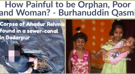 How Painful to be Orphan, Poor and Woman?